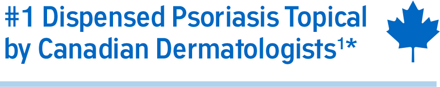 Blue callout with text #1 Dispensed Psoriasis Topical by Canadian Dermatologists with maple leaf icon on the right side